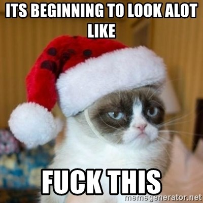 Grumpy Cat Santa Hat - its beginning to look alot like  FUCK THIS