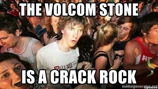 -Sudden Clarity Clarence - the volcom stone is a crack rock