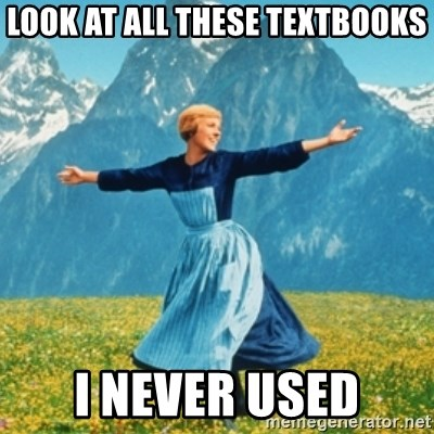 Sound Of Music Lady - LOOK AT ALL THESE TEXTBOOKS I NEVER USED