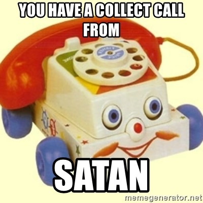 Sinister Phone - You have a collect call from Satan