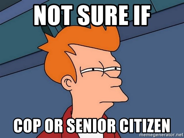 Futurama Fry - Not sure if cop or senior citizen