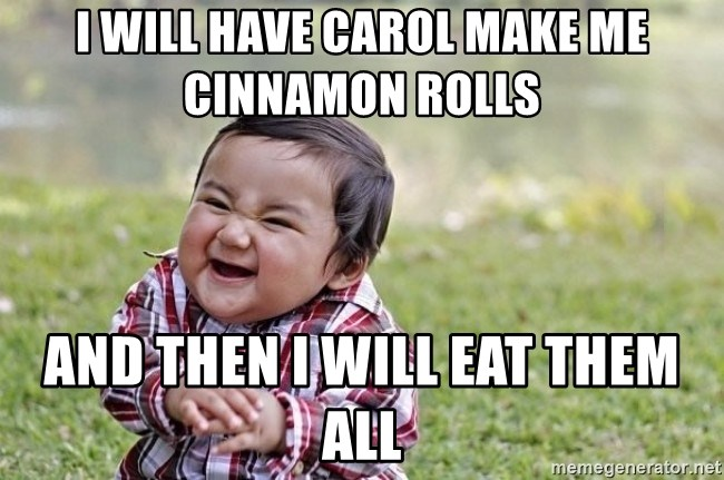 evil asian plotting baby - I will have Carol make me CINNAMON rolls   and then i will eat them all
