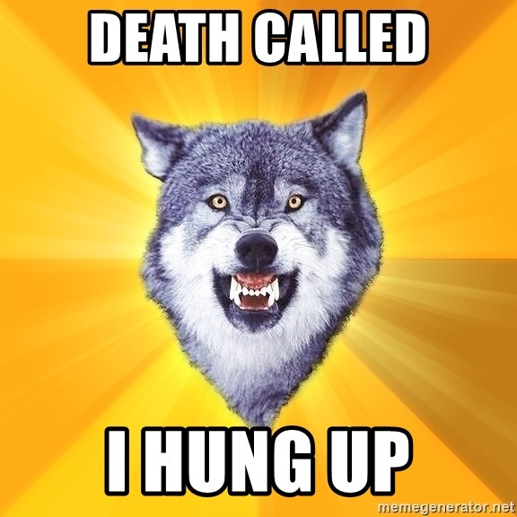 Courage Wolf - Death called i hung up