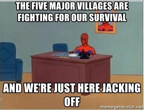 Spiderman Desk - The five major villages are fighting for our survival and we're just here jacking off