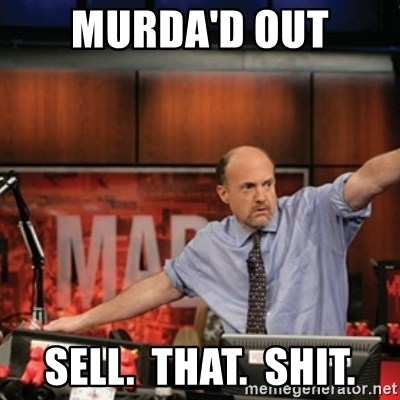 Jim Kramer Mad Money Karma - Murda'd out sell.  that.  shit.