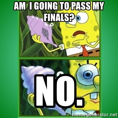All Hail The Magic Conch - Am  i going to pass My Finals? no.