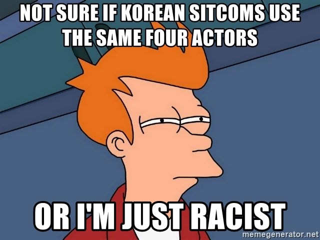Futurama Fry - not sure if korean sitcoms use the same four actors or i'm just racist