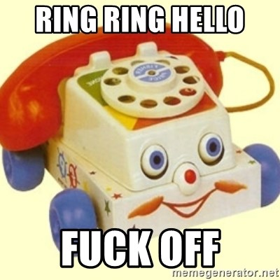 Sinister Phone - RING RING HELLO  FUCK OFF