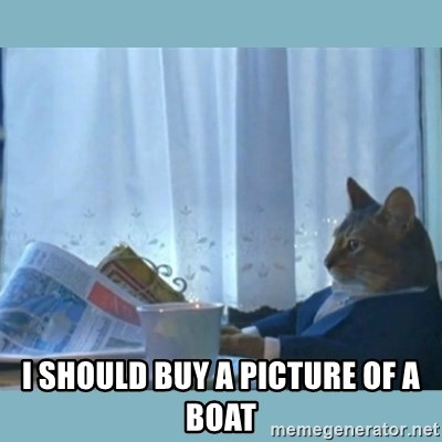 rich cat  - I should buy a picture of a boat