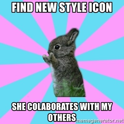 yAy FoR LifE BunNy - find new style icon she colaborates with my others