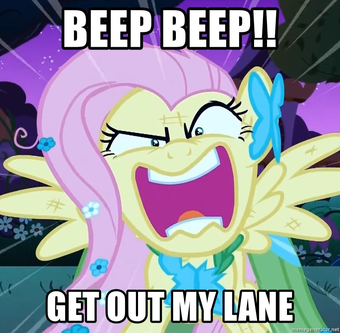 angry-fluttershy - BEEP BEEP!! Get out my lane