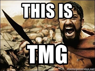 This Is Sparta Meme - This is TMG