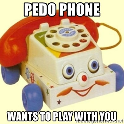 Sinister Phone - pedo phone wants to play with you