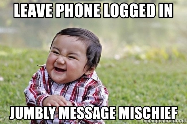 evil asian plotting baby - Leave phone logged in jumblY message mischief