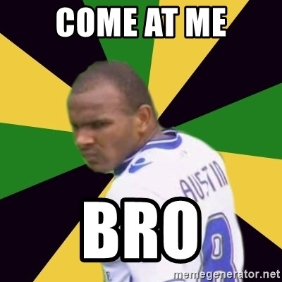 Rodolph Austin - COME at me bro