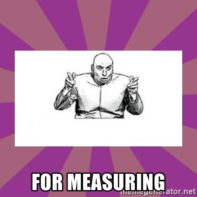 'dr. evil' air quote - For Measuring