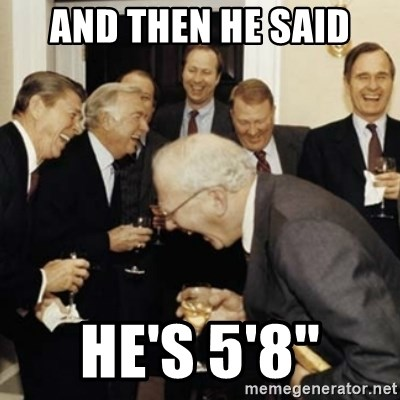laughing reagan  - and then he said he's 5'8''