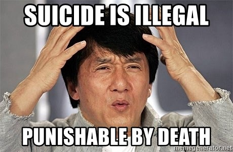 Jackie Chan - Suicide is illegal punishable by Death