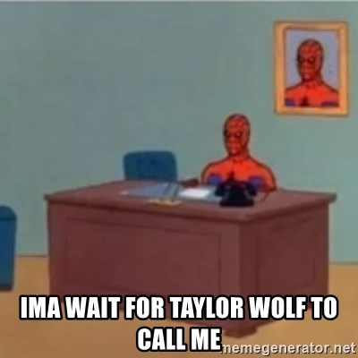 60s spiderman behind desk - IMA WAIT FOR TAYLOR WOLF TO CALL ME