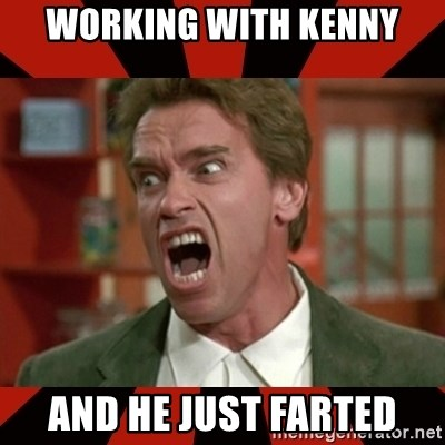 Arnold Schwarzenegger 1 - Working with kenny And he just farted
