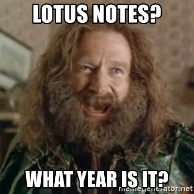 What Year - LOTUS NOTES? WHAT YEAR IS IT?