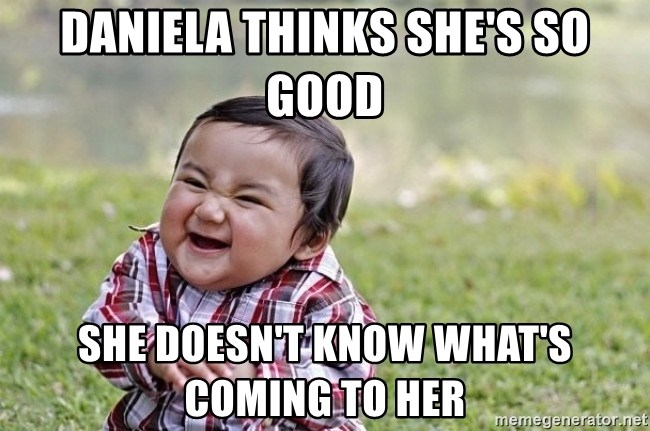 evil asian plotting baby - Daniela thinks she's so good she doesn't know what's coming to her