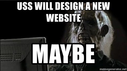 OP will surely deliver skeleton - USS Will design a new website maybe