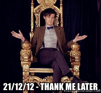 Hipster Doctor Who - 21/12/12 - THANK ME LATER