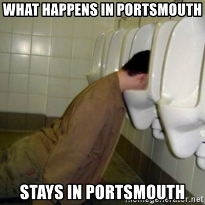 drunk meme - What happens in portsmouth stays in portsmouth