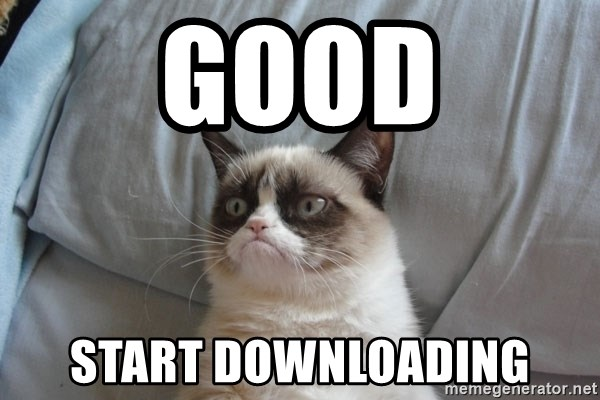 Grumpy cat good - good start downloading
