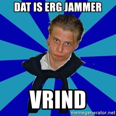 Typical Mufaren - DAT IS ERG JAMMER VRIND