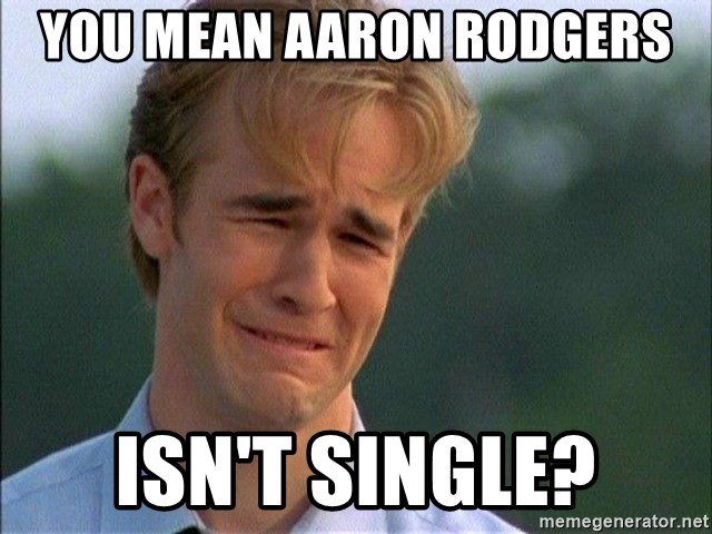 Crying Man - You Mean Aaron Rodgers Isn't Single?