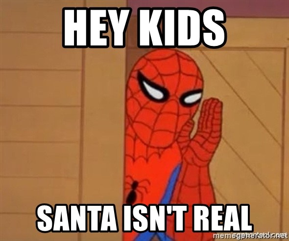 Psst spiderman - hey kids santa isn't real