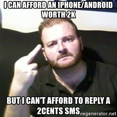 Angry Drunken Comedian - i can afford an iphone/android worth 2k but i can't afford to reply a 2cents sms