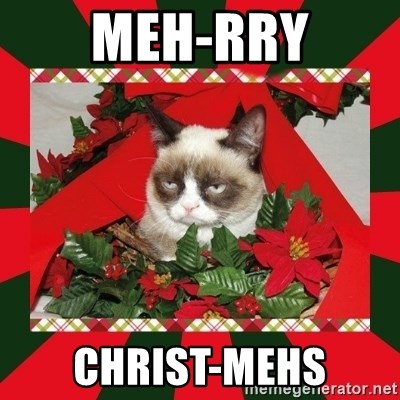 GRUMPY CAT ON CHRISTMAS - meh-rry christ-mehs