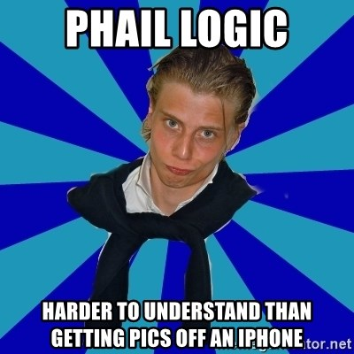 Typical Mufaren - Phail Logic Harder to understand than getting pics off an iphone