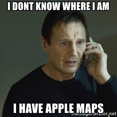 I don't know who you are... - i dont know where I am i have apple maps