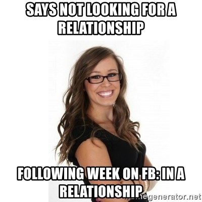Not looking for a relationship meme