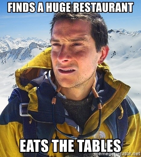 Bear Grylls - Finds a huge restaurant Eats the tables