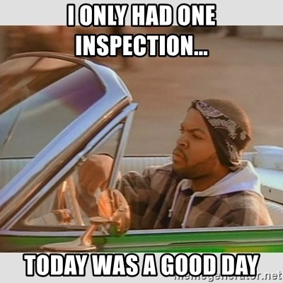 Ice Cube Good Day - I only had one inspection... Today was a good day