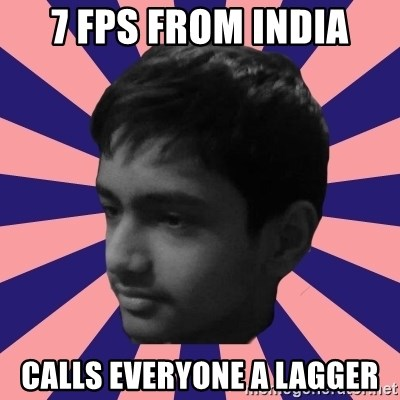 Los Moustachos - I would love to become X - 7 FPS FROM INDIA CALLS EVERYONE A LAGGER