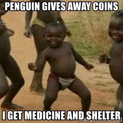 Black Kid - pENGUIN GIVES AWAY COINS i GET MEDICINE AND SHELTER