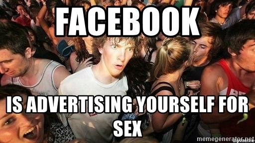 -Sudden Clarity Clarence - Facebook is advertising yourself for sex