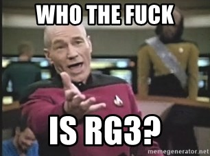 Picard Wtf - Who the fuck is RG3?