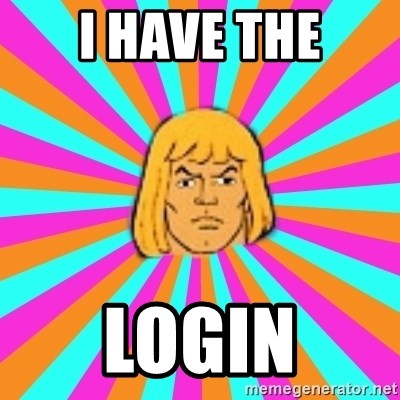 He-Man - I HAVE THE LOGIN