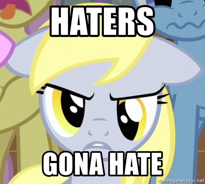 Derpy Hooves - Haters Gona Hate