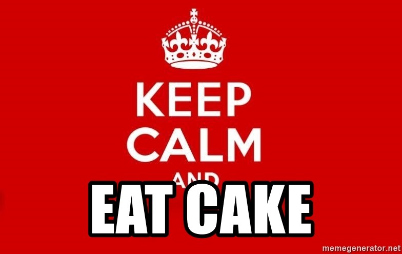 Keep Calm 3 - eat cake