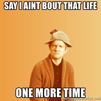 TIPICAL ABSURD - Say i aint bout that life One more time