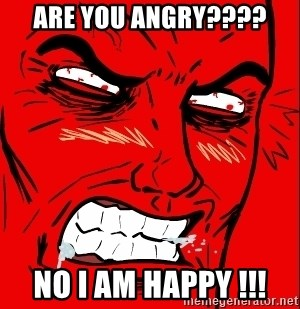Rage Face - ARE YOU ANGRY???? NO I AM HAPPY !!!