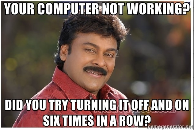 Typical Indian guy - your computer not working? did you try turning it off and on six times in a row?